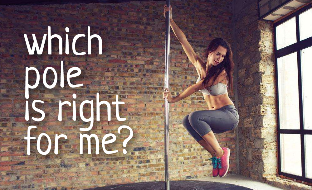 Which pole is right for me?